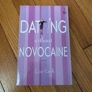 Other - Dating Without Novacaine by Lisa Cach